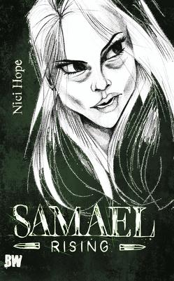 Samael Rising von Hope,  Nici