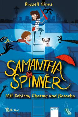 Samantha Spinner (1). Mit Schirm, Charme und Karacho von Fisinger,  Barbara, Ginns,  Russell, Möller,  Jan
