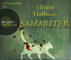 Hörbestseller / Samariter von Hoffman,  Jilliane, Sawatzki,  Andrea, Zeitz,  Sophie