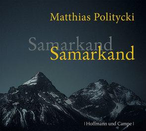 Samarkand Samarkand von Politycki,  Matthias