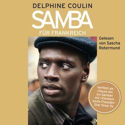 Samba für Frankreich von Coulin,  Delphine, Rotermund,  Sascha, Schwarze,  Waltraud