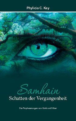 Samhain – Schatten der Vergangenheit von Key,  Phylicia C.