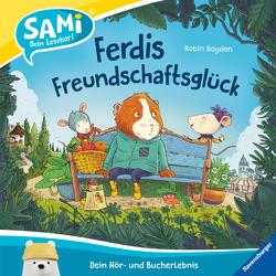 SAMi – Ferdis Freundschaftsglück von Boyden,  Robin, Rahlff,  Ruth