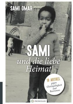 """Sami und die liebe Heimat / Sami e il """"bel paese"""" von Omar,  Sami, Rampoldi,  Milena"""