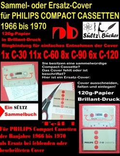 Sammel- oder Ersatz-Cover für PHILIPS COMPACT CASSETTEN 1966 bis 1970 von Sültz,  Uwe H.