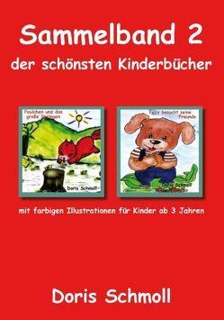 Sammelband 2 der schönsten Kinderbücher von Schmoll,  Doris