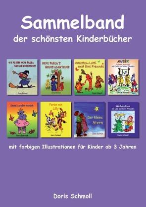 Sammelband der schönsten Kinderbücher von Schmoll,  Doris