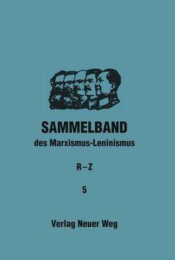 Sammelband des Marxismus-Leninismus von Dickhut,  Willi