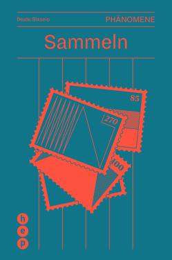 Sammeln (E-Book) von Blaseio,  Beate