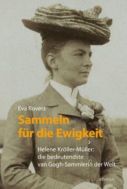 Sammeln für die Ewigkeit von Müller-Haas,  Marlene, Rovers,  Eva