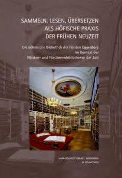 Sammeln, Lesen, Übersetzen als höfische Praxis der Frühen Neuzeit von Bepler,  Jill, Meise,  Helga