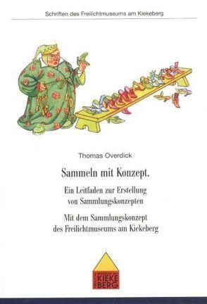 Sammeln mit Konzept von Overdick,  Thomas