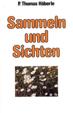 Sammeln und Sichten von Häberle,  Thomas