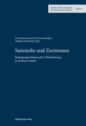 Sammeln und Zerstreuen von Brademann,  Jan, Deutschländer,  Gerrit, Meinhardt,  Matthias