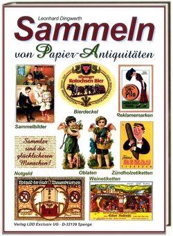 Sammeln von Papierantiquitäten von Dingwerth,  Leonhard