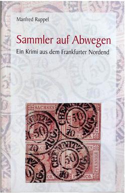 Sammler auf Abwegen von Ruppel,  Manfred