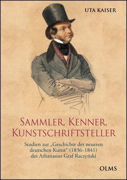Sammler, Kenner, Kunstschriftsteller von Kaiser,  Uta