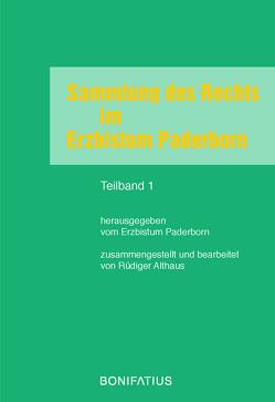 Sammlung des Rechts im Erzbistum Paderborn von Althaus,  Rüdiger, Erzbistum Paderborn