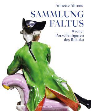 SAMMLUNG FALTUS von Ahrens,  Annette
