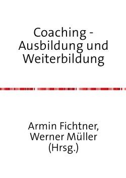 Sammlung infoline / Coaching – Ausbildung und Weiterbildung von Fichtner,  Armin