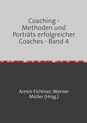 Sammlung infoline / Coaching – Methoden und Porträts erfolgreicher Coaches von Fichtner,  Armin