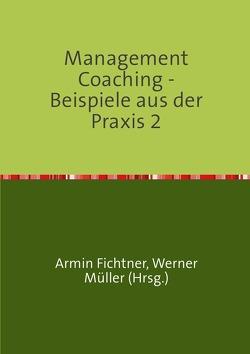 Sammlung infoline / Management Coaching – Beispiele aus der Praxis 2 von Fichtner,  Armin