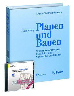 """Sammlung Planen und Bauen + CD-ROM """"Öffentliches Baurecht aus Bund und Ländern"""" von Ahrens,  Hannsjörg, Arlt,  Joachim, Lindemann,  Georg"""