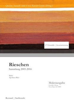Sammlung Rieschen in 3. Auflage / Rieschen von Aurath,  Quirin, Croix ,  Uwe-Xaver, Ries,  Apotheus