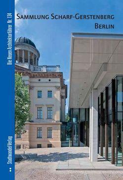 Sammlung Scharf-Gerstenberg Berlin von Schmitz,  Frank, Wenzel,  Armin