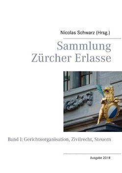 Sammlung Zürcher Erlasse von Schwarz,  Nicolas