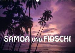 Samoa und Fidschi (Wandkalender 2018 DIN A3 quer) von Dr. Günter Zöhrer,  ©