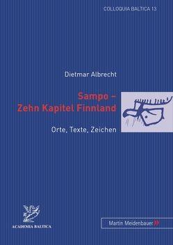Sampo – Zehn Kapitel Finnland von Albrecht,  Dietmar