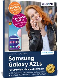 Samsung Galaxy A21s von Eichlseder,  Daniela, Schmid,  Anja