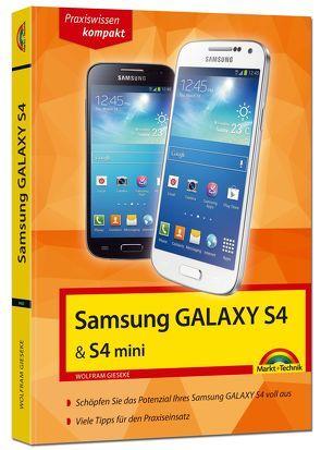 Samsung Galaxy S4 und S4 mini von Gieseke,  Wolfram