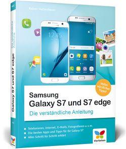Samsung Galaxy S7 und S7 edge von Hattenhauer,  Rainer