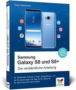 Samsung Galaxy S8 und S8+ von Hattenhauer,  Rainer