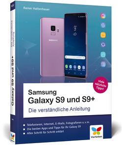 Samsung Galaxy S9 und S9+ von Hattenhauer,  Rainer