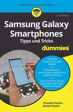 Samsung Galaxy Smartphones Tipps und Tricks für Dummies von Peyton,  Christine, Peyton,  Daniel