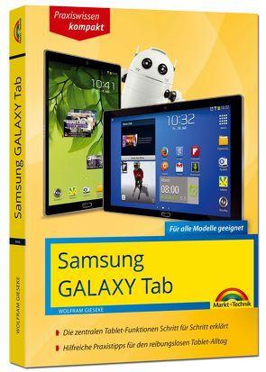 Samsung Galaxy Tab – Für alle Galaxy Tab Modelle geeignet – Android 5 Lollipop von Gieseke,  Wolfram