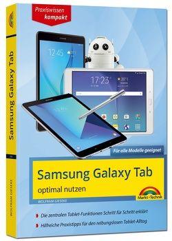Samsung Galaxy Tab – optimal nutzen – Für alle Galaxy Modelle geeignet – aktuell zum Android 7 von Gieseke,  Wolfram