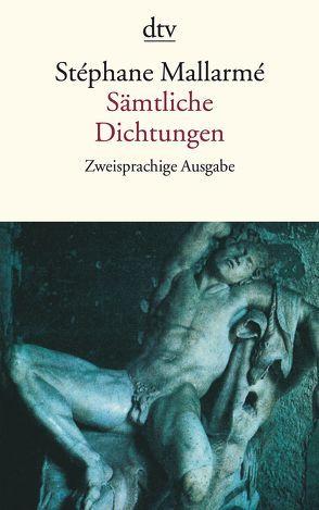 Sämtliche Dichtungen von Fischer,  Carl, Mallarme,  Stephane, Stabel,  Rolf