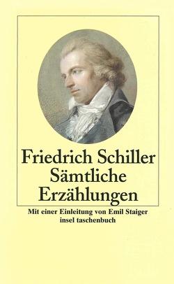 Sämtliche Erzählungen von Hoppe,  Manfred, Schiller,  Friedrich, Staiger,  Emil