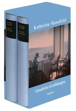 Sämtliche Erzählungen in zwei Bänden von Mansfield,  Katherine, Schnack,  Elisabeth