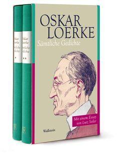 Sämtliche Gedichte von Loerke,  Oskar, Menzel,  Wolfgang, Pörksen,  Uwe, Seiler,  Lutz, Wüstenrot Stiftung