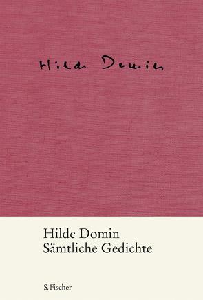Sämtliche Gedichte von Domin,  Hilde, Herweg,  Nikola, Klüger,  Ruth, Reinhold,  Melanie