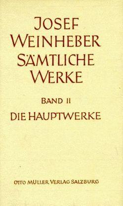 Sämtliche Werke von Nadler,  Josef, Weinheber,  Hedwig, Weinheber,  Josef