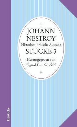 Sämtliche Werke von Nestroy,  Johann, Scheichl,  Sigurd Paul