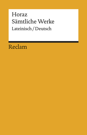 Sämtliche Werke von Horaz, Kytzler,  Bernhard