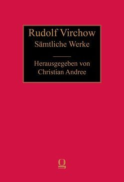 Sämtliche Werke von Virchow,  Rudolf