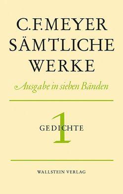 Sämtliche Werke. Ausgabe in sieben Bänden / Leseausgabe von Meyer,  C F, Meyer,  Conrad Ferdinand, Zäch,  Alfred, Zeller,  Hans